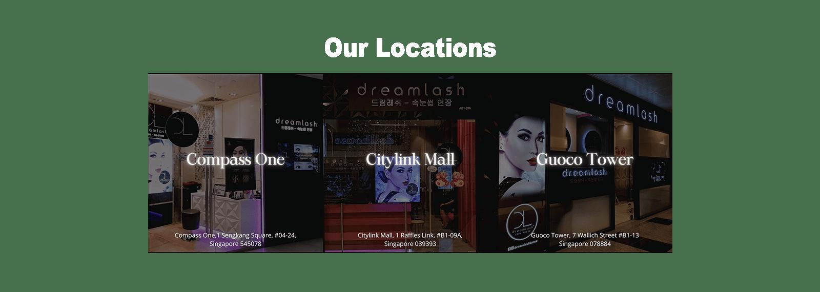 Dreamlash Locations