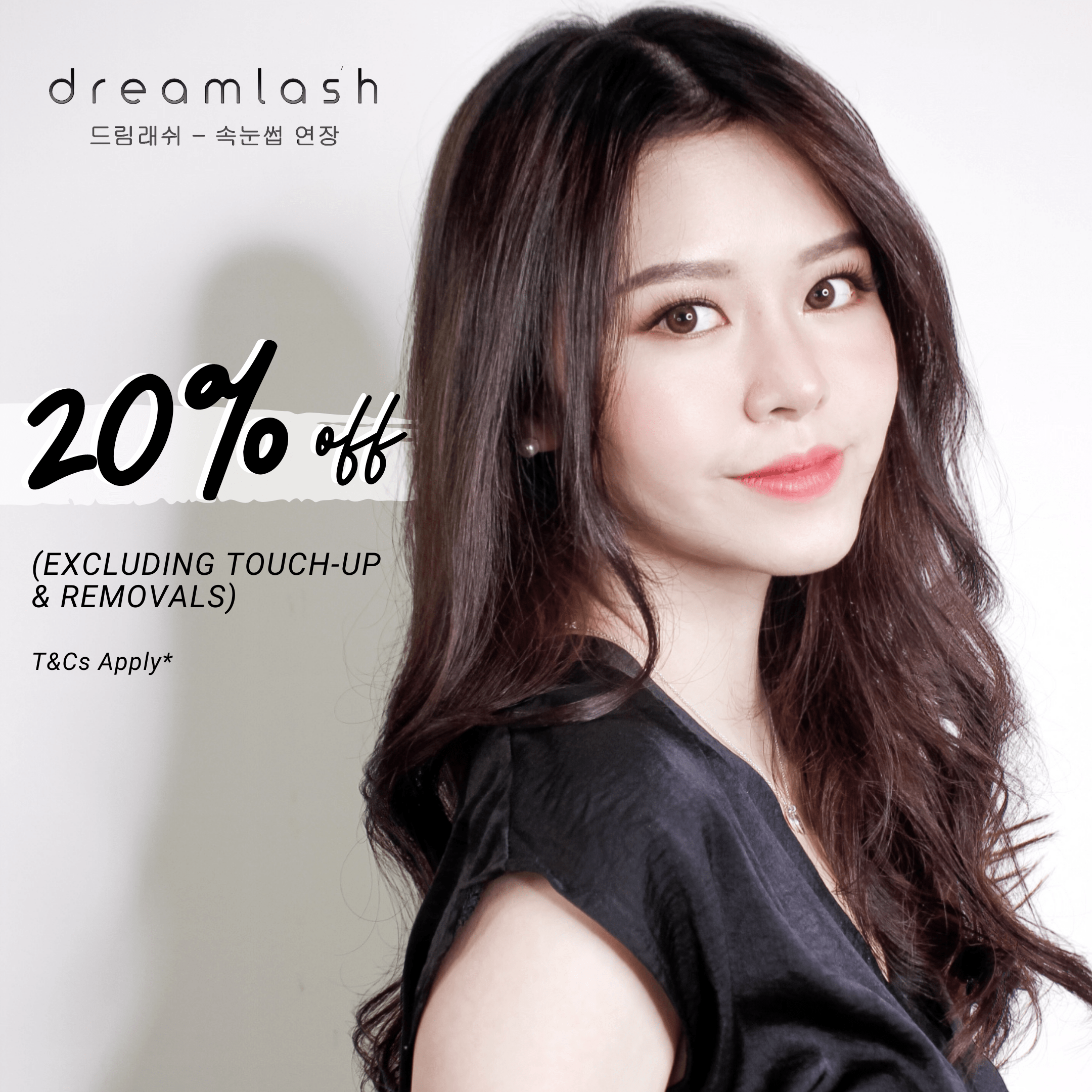 Promotion eyelash extensions | Dreamlash Korea